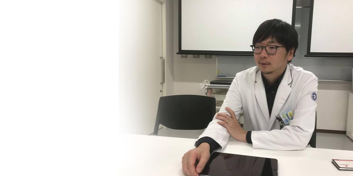 インタビュー/名古屋大学医学部附属病院 病院助教 加茂前 健先生